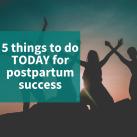 Postpartum Success (5)